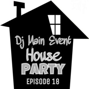 House Party Episode 18