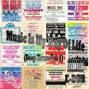 Music Is My Way Of Life (Deep House I)