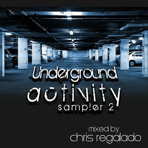 Underground Activity Promo - Mixed By DJ Chris Regalado