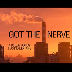 Got The Nerve