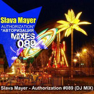 Slava Mayer - Authorization #089 (MEGAMIX)