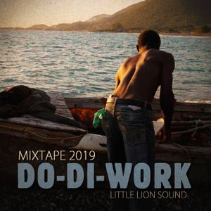Do Di Work Vol.1 - Dancehall Mixtape