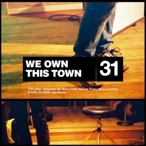 We Own This Town: Volume 31