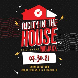 DJcity in the House (07.30.21)