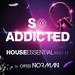 "Mix ""So Addicted"" House Essential #S41-11 by Chris Norman"