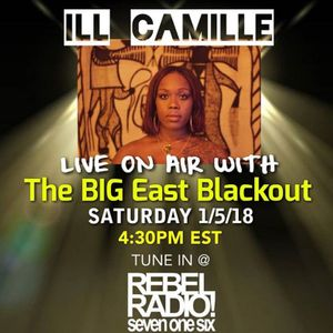2019-01-05 The BIG East Blackout with Ill Camille