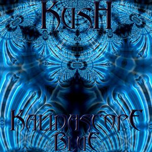 Kush - Kalidascope Vol.2 Blue