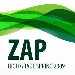Zap - High Grade Spring 2009