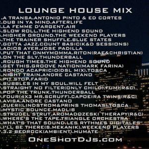 DJ ONE SHOT ®LOUNGE.FUNK.HOUSE. MIX VOL.1