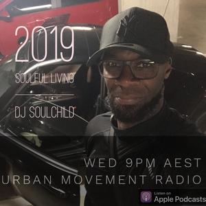 Soulful Living 2019 #02 - Soulchild (Wed 23 Jan 2019)
