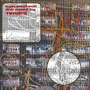 SystemCheck - mixed by tendril