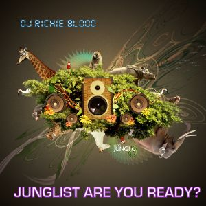 Junglist Are You Ready?