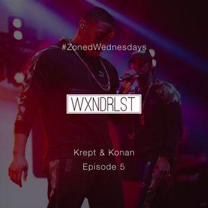 Krept & Konan Special - #ZonedWednesdays - Episode 5