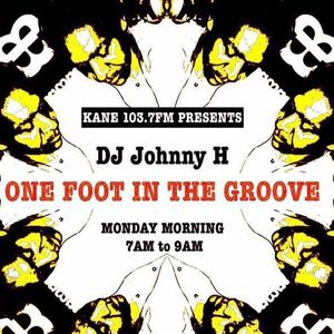 One foot in the groove radio show with Johnny H 16-10-17