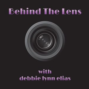 BEHIND THE LENS #104: Featuring Vanessa Hope and Andrew Wagner