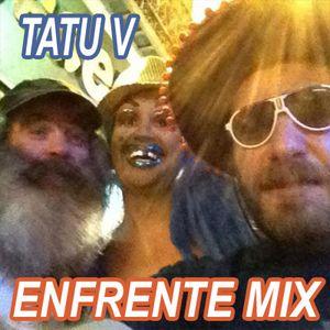 Bis Art Shaker 25 07 2012 W/ TATU V - Enfrente mix