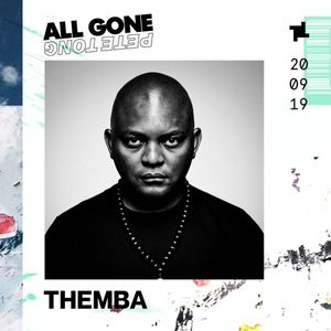 Themba All Gone Pete Tong Promo Mix