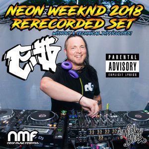 eMonei's Neon Weekend 2018 Redemption Set (Re-Recorded) - (Deathstep. Metalstep, House, Multi-Genre)
