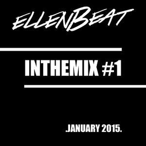 Ellenbeat INTHEMIX #1 January 2015