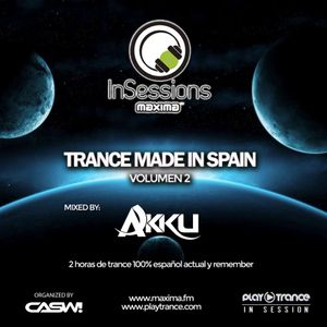 Akku - In Sessions: TRANCE MADE IN SPAIN VOL.2 ((MAXIMA-FM))((PLAYTRANCE))