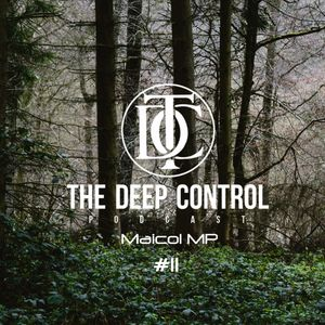 Maicol MP - The Deep Control Podcast #11