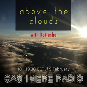 Above The Clouds #1 w/ Katiusha