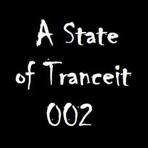 A State of Tranceit 002