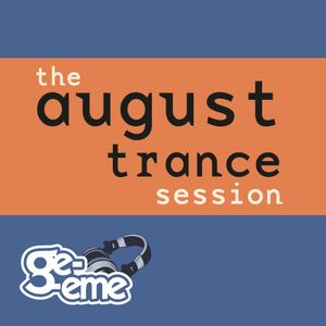 the august trance session