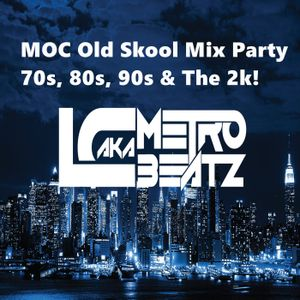 MOC Old Skool Mix Party (Aired On MOCRadio.com 6-4-16)