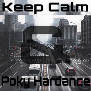 DavidHardance - Keep Calm & Poky Hardance