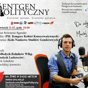 Rentgen Polityczny 11/3/14 (całość): Sztych (PSL)/ Jemielity (PiS, KKK), Kałużna (Gender Studies)