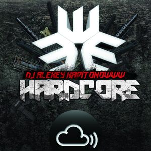 DJ ALEXEY KAPITONOWWW HARDCORE MIX [28.06.2015]