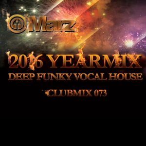 Clubmix 073 - 2016 Year Mix