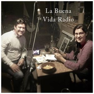 La Buena Vida Radio - #15 - Tambo 2016
