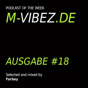 M-Vibez.de Podcast #18 - Farbey