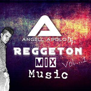 Dj Angell Apolo - Reggeton Mix Festival 1