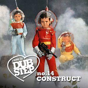 Construct - J'aime Le Dubstep no14