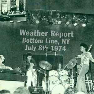 Practice Squad - Weather Report: Live at the Bottom Line, New York, NY 07/08/1974