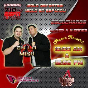 En La Mira - Lunes 14 de Mayo 2012 - ESPN Radio 710 AM