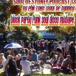 Soul of Sydney #13: Block Party Beats, Funk-Breaks & Disco Mitxape by Phil Toke