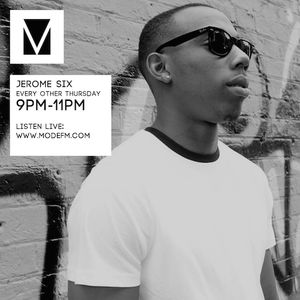 05/05/2016 - Jerome Six - Mode FM (Podcast)