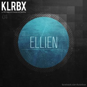 KLRBX [360 view on house and techno] #4 - EllieN