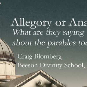 Allegory or Analogy? What are they saying about the parables today?