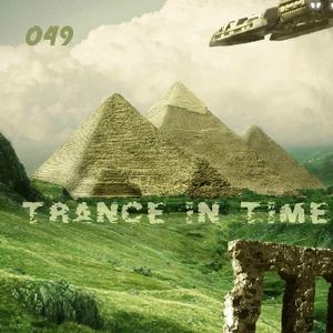TRANCE IN TIME - Episode #049 (Mix By N.J.B)