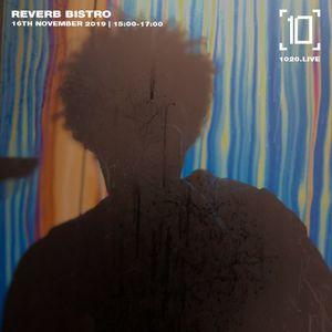 Reverb Bistro - 16th November 2019