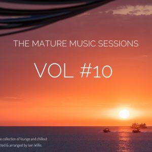The Mature Music Sessions Vol #10 - Iain Willis