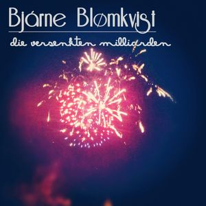 Bjarne Blomkvist - Die versenkten Milliarden