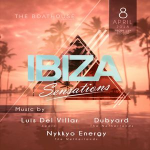 Ibiza Sensations 185 @ The Boathouse Kralingen (NL) 8th April
