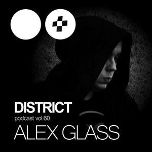 Alex Glass – DISTRICT Podcast vol. 60