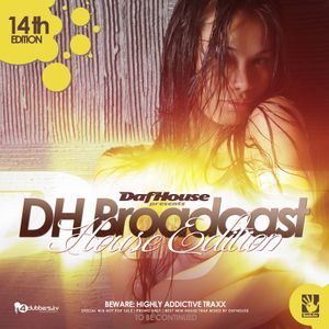 DafHouse - DHBroadcast vol.14 [House Edition]